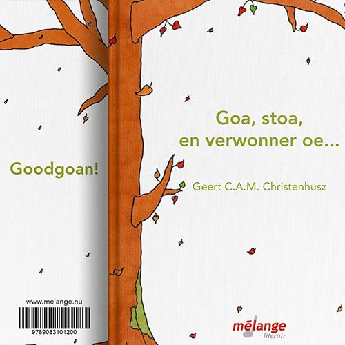 'Goa, stoa, en verwonner oe'